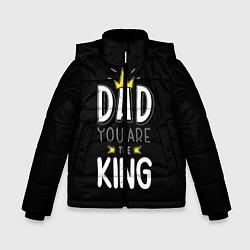 Куртка зимняя для мальчика Dad you are the King цвета 3D-черный — фото 1