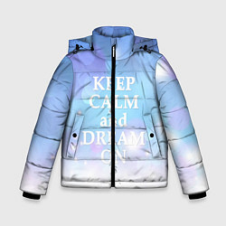 Детская зимняя куртка для мальчика с принтом Keep Calm & Dream, цвет: 3D-черный, артикул: 10092523406063 — фото 1