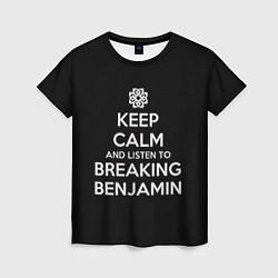 Футболка женская Keep Calm & Breaking Benjamin цвета 3D — фото 1