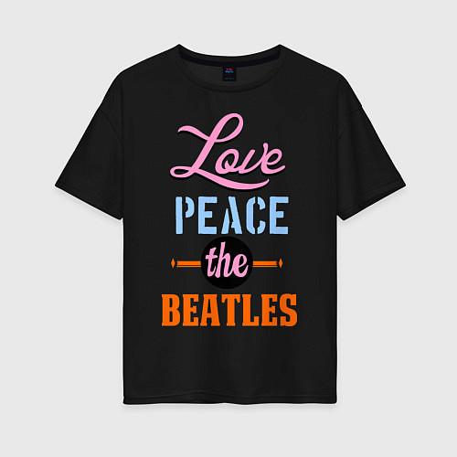 Женская футболка оверсайз Love peace the Beatles / Черный – фото 1